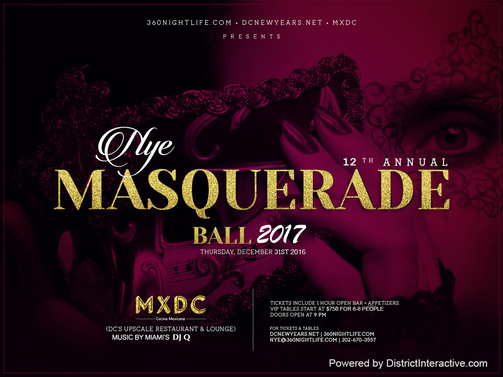 12th Annual New Years Eve Masquerade Ball 2017 at MXDC